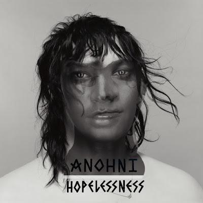 "ANOHNI ""Hopelessness"""