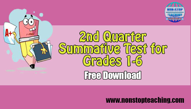 2nd Quarter Summative Test for Grade 1-6