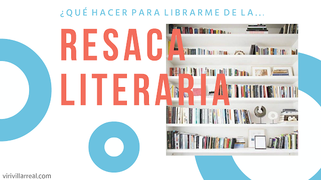 Resaca literaria tips para quitarla