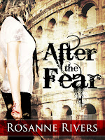 After the Fear by Rosanne Rivers