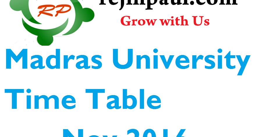 Time Table Nov 2016 UG PG UNOM Exam Date PDF - Anna University Exam ...