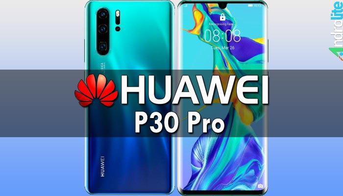 Huawei P30 Pro Review, Spesifikasi Detail dan Harga Indonesia