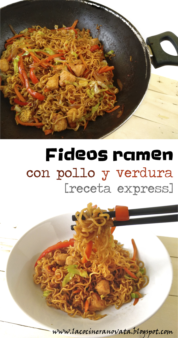 FIDEOS RAMEN CON POLLO Y VERDURA receta express la cocinera novata receta cocina wok japonesa asiatica, pasta aves bajo en calorias rapida barata light
