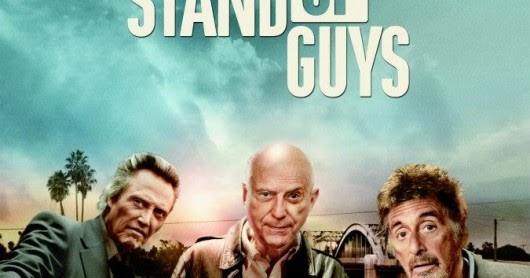 My view of the movie: Stand Up Guys (2012)