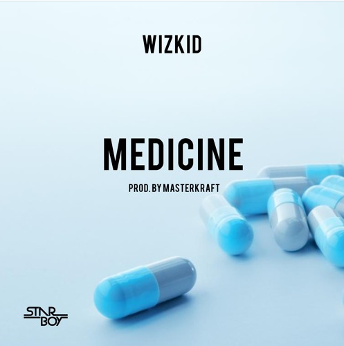 Download : Wizkid - Medicine