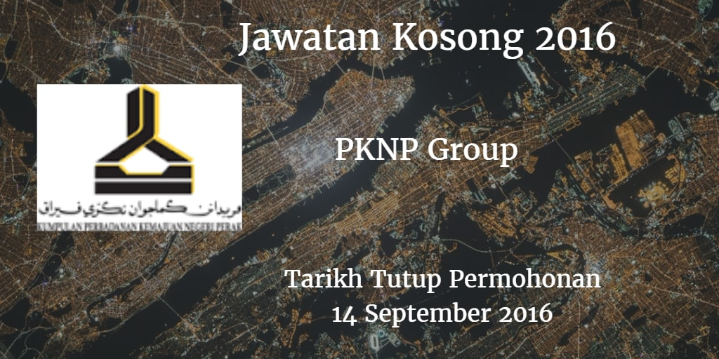 Jawatan Kosong PKNP Group 14 September 2016