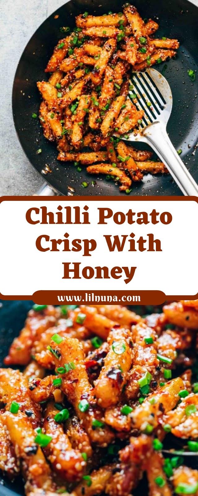 Chilli Potato Crisp With Honey