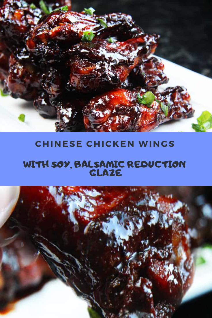 Chinese Chicken Wings With Soy, Balsamic Reduction Glaze Recipe