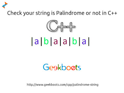 https://www.geekboots.com/cpp/palindrome-string
