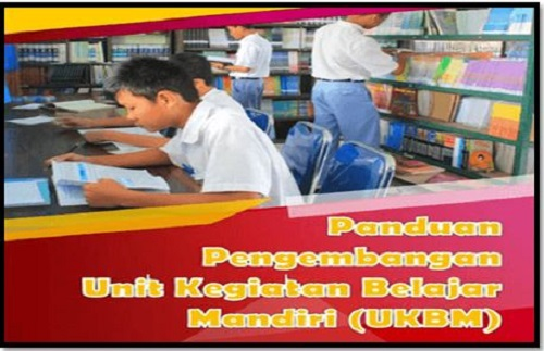 Panduan Pengembangan Unit Kegiatan Belajar Mandiri (UKBM) Sekolah SMA Tahun 2017/2018