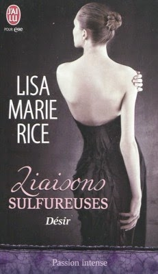 http://lachroniquedespassions.blogspot.fr/2014/07/liaisons-sulfureuses-tome-2-desir-lisa.html