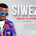 AUDIO: Beka Flavour – Siwezi || Download Mp3