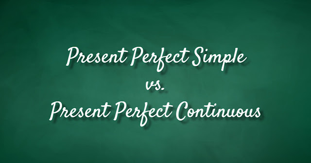 Present Perfect и Present Perfect Continuous