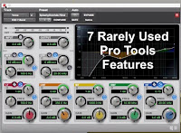 7 Rarely Used Pro Tools Features