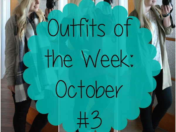 Outfits of the Week: October #3