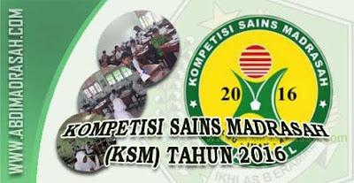 Petunjuk Teknis (Juknis) Kompetisi Sains Madrasah (KSM) Tahun 2016