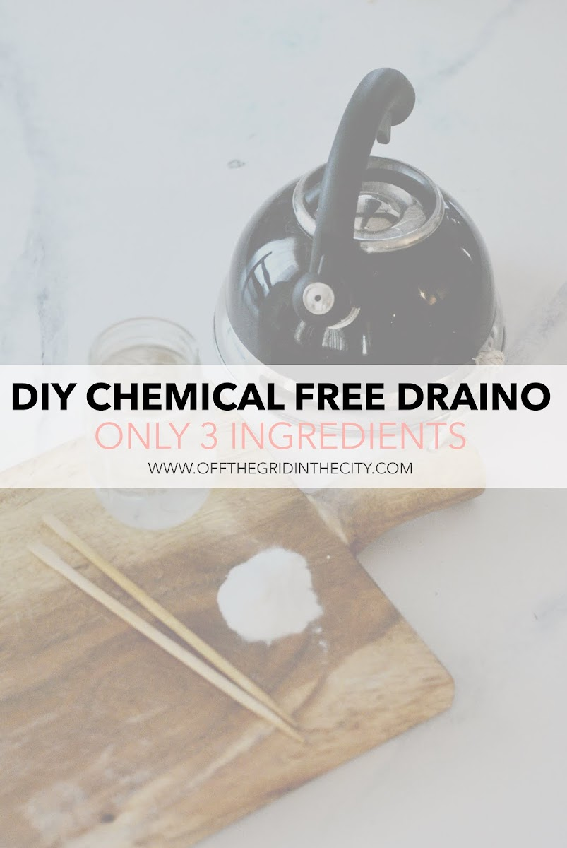 DIY Draino - Chemical Free - 3 Ingredients - offthegridinthecity