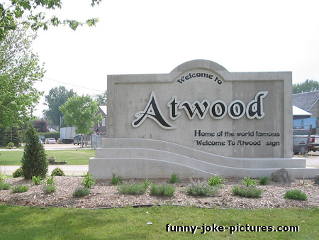 Home of the world famous Welcome To Atwood sign