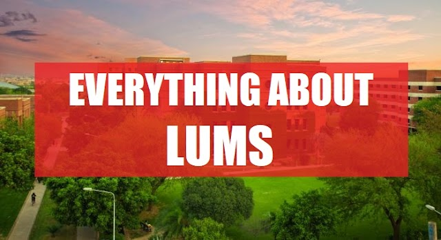 Lahore University of Management Sciences (LUMS)