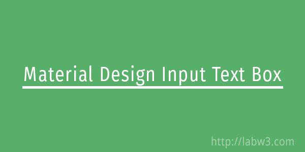 Material Design Input Text Box