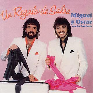 UN REGALO DE SALSA - MIGUEL Y OSCAR CON LA FANTASIA (1985)