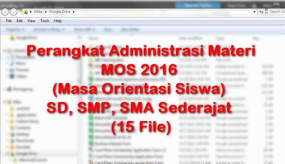 Perangkat Administrasi Materi MOS 2016 (Masa Orientasi Siswa) SD, SMP, SMA Sederajat (15 File)