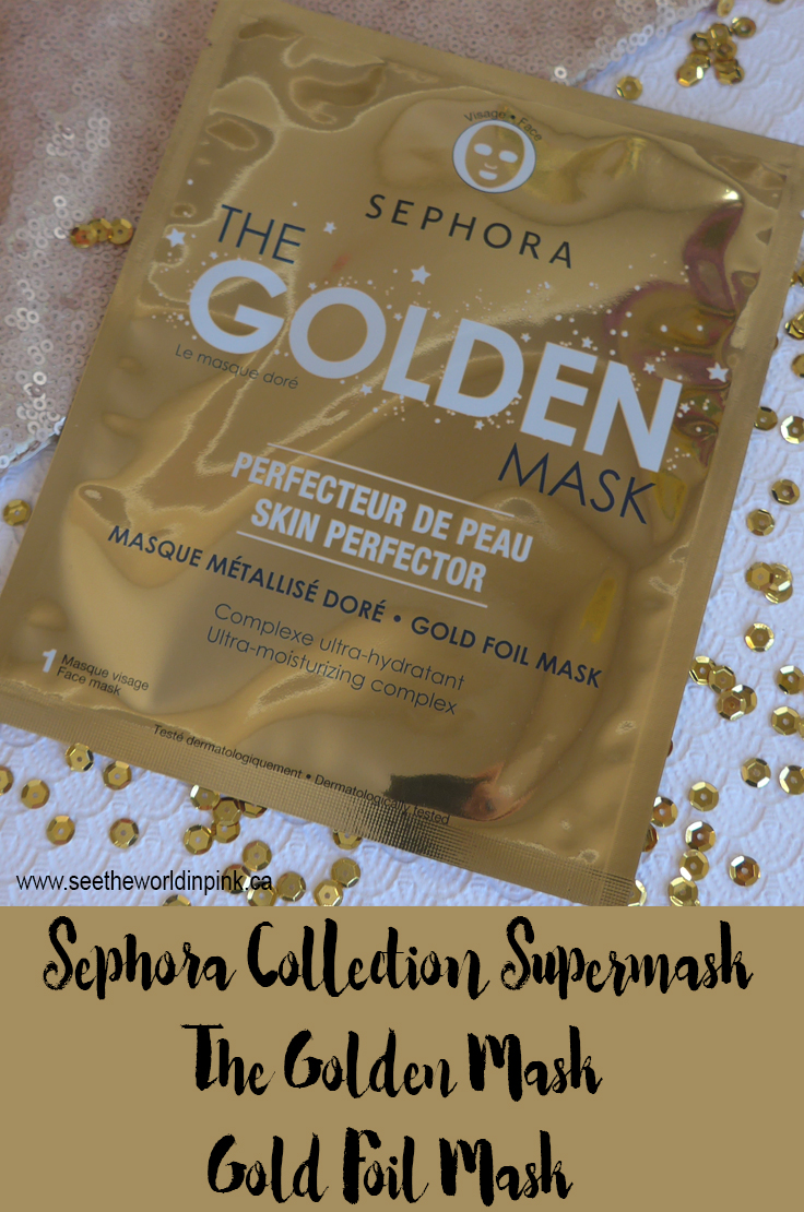 "Mask Wednesday - Sephora Collection Supermask ""The Golden Mask"""