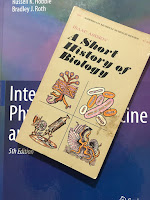 A Short History of Biology, by Isaac Asimov, superimposed on Intermediate Physics for Medicine and BIology.