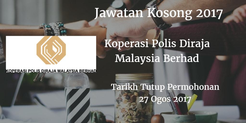 Jawatan Kosong Koperasi Polis Diraja Malaysia Berhad 27 Ogos 2017
