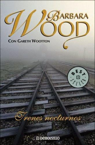 Trenes Nocturnos – Barbara Wood