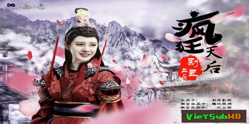 Phim Thiên Hậu Điên Cuồng Tập 10 VietSub HD | Crazy Queen 2016