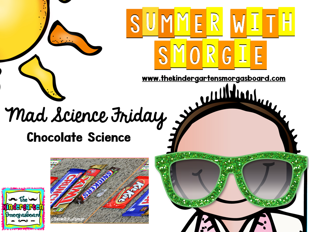 The Kindergarten Smorgasboard A Kindergarten Smorgasboard Mad Science Friday