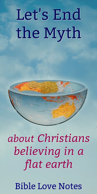 Discrediting Christians has always been a popular pastime. We need to know the truth about the flat earth myth. #BibleLoveNotes #Biblestudy
