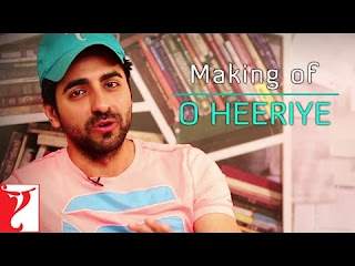 Making of Ayushmann's O Heeriye Song