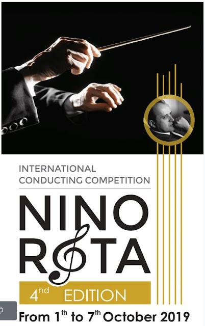 "International Conducting Competition ""NINO ROTA"" 1-7 October 2019, Matera & Taranto, Italy"
