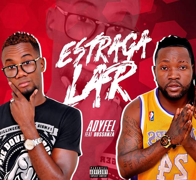Adyfel - Estraga Lar (feat. Dussanza)