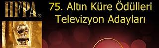75 altin kure televizyon adaylari