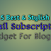 5 Best And Stylish Email Subscription Widget For Blogger in Hindi
