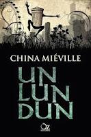 "Portada del libro ""Un Lun Dun"", de China Miéville"