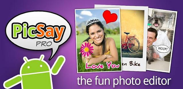 تحميل تطبيق PicSay Pro - Photo Editor المدفوع لتعديل على الصور مجانا للاندرويد