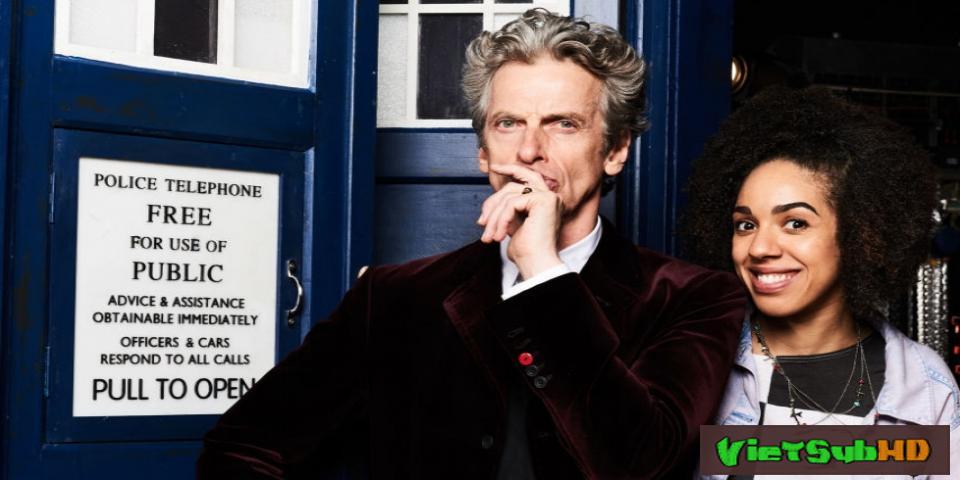 Phim Bác Sĩ Vô Danh (phần 10) Hoàn Tất (12/12) VietSub HD | Doctor Who - Season 10 2017