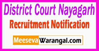 District Court Nayagarh Recruitment Notification 2017 Last Date 10-08-2017