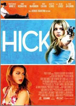 Download Filme Hick – DVDRip RMVB Legendado