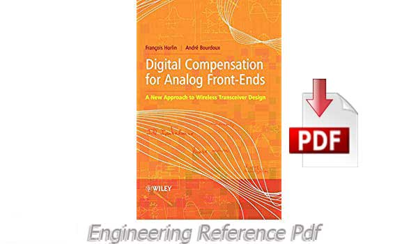 Download Digital Compensation for Analog Front Ends by Francois Horlin and Andre Bourdoux free PDF
