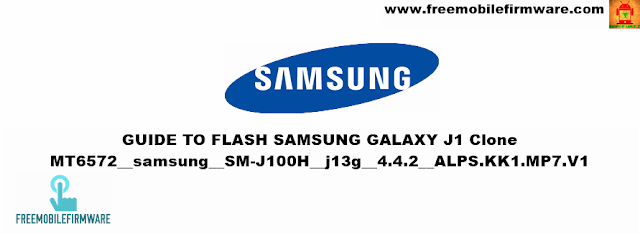 How To Flash Samsung Galaxy J1 J100H Clone mt6572 Using SP Flashtool