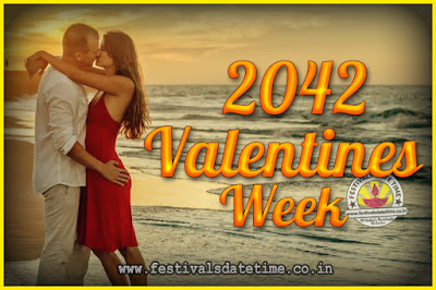 2042 Valentine Week List : 2042 Valentine Week Schedule, Hug Day, Kiss Day, Valentine's Day 2042