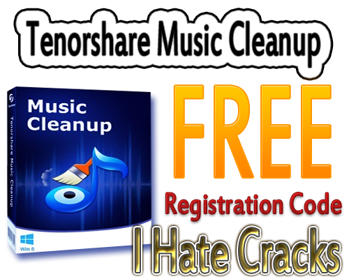 Get A Free Tenorshare Music Cleanup Registration Code