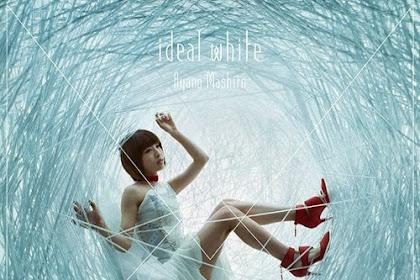 [Lirik+Terjemahan] Mashiro Ayano - Ideal White (Ilusi Putih)