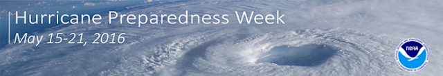 Hurricane Preparedness Week May 15-21, 2016