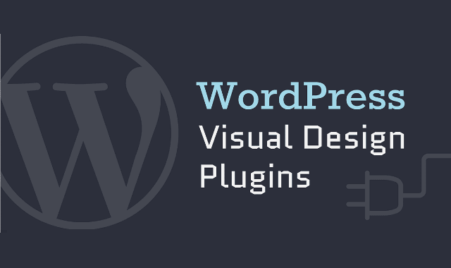 WordPress Visual Design Plugins